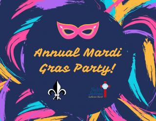 Mardi Gras Party – February 25th