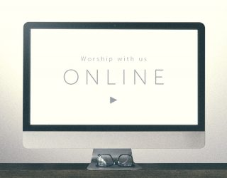 Online Worship Available Now!