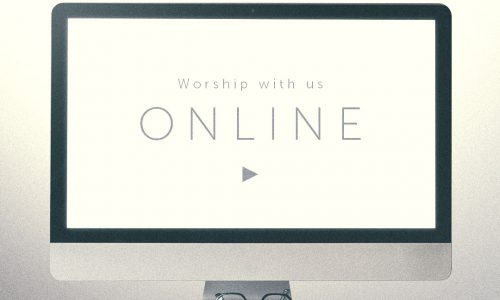 Online Worship – Palm Sunday – April 4th/5th, 2020