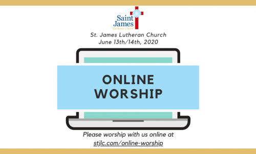 Online Worship – June 13th/14th, 2020
