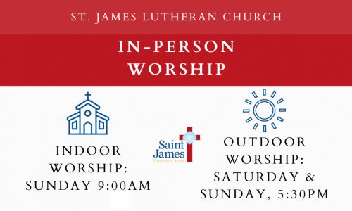 Reminder: In-Person Worship Resumes July 25th/26th!