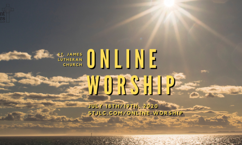 Online Worship – July 18th/19th, 2020