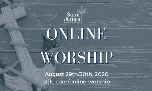 Online Worship – August 29th/30th, 2020