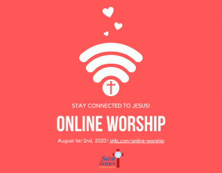 Online Worship Available Now – August 1st/2nd, 2020