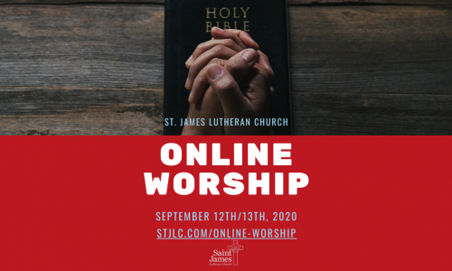 Online Worship – September 12th/13th, 2020