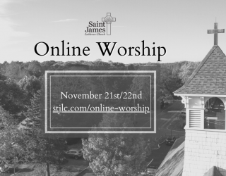Online Worship Available Now – November 21st/22nd, 2020