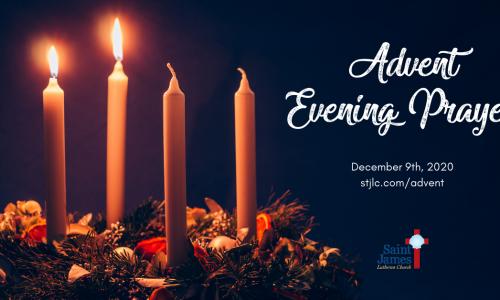 Advent Evening Prayer – Tuesday, December 22nd, 2020
