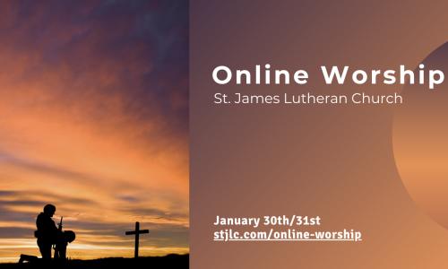 Online Worship – Jan 30th/31st, 2021